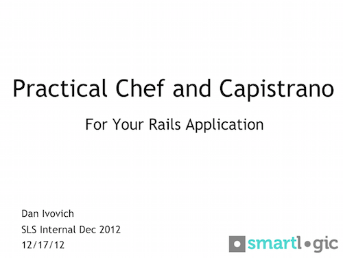 Practical Chef and Capistrano for Your Rails App Presentation